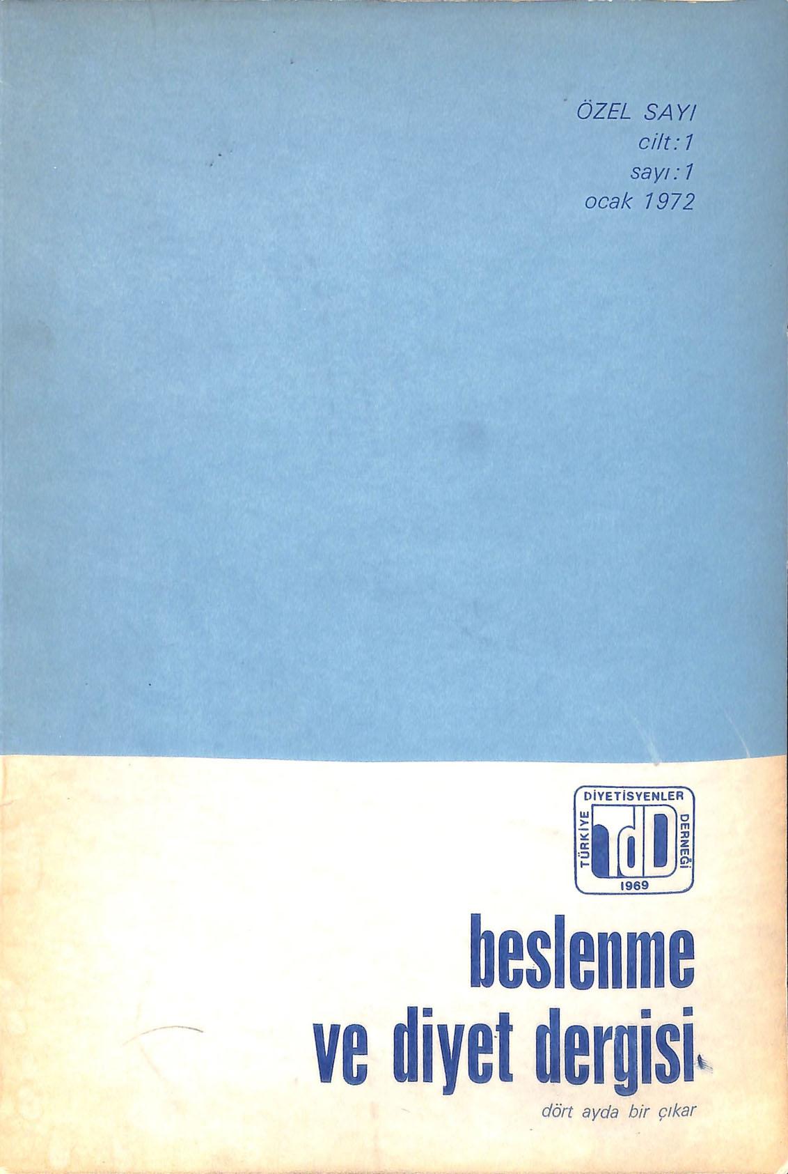 Beslenme ve Diyet Dergisi Cilt 1 Sayı 1 Ocak 1972